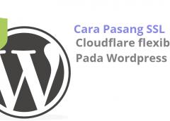 Cara Pasang SSL Gratis Cloudflare di WordPress Site