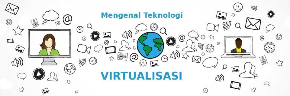 teknologi virtualisasi pada modern komputer