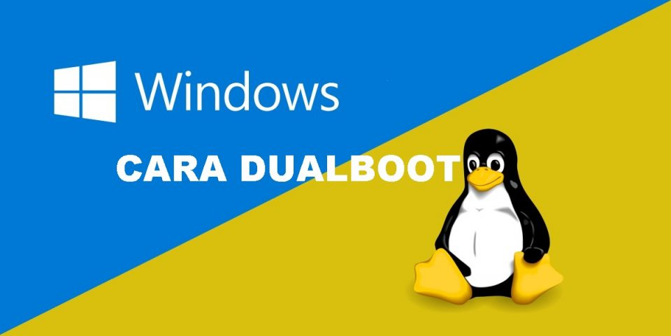 Cara Dual Boot Windows dan Linux Mint,Ubuntu | LENGKAP