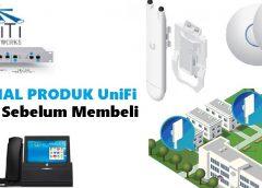 Memilih WiFi AP UniFi Yang Tepat Untuk Membuat  Hotspot