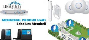 mengenal produk unifi dan cara memilih produk unifi sesuai kebutuhan