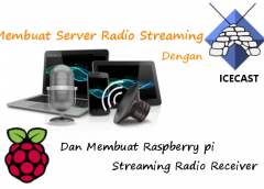 Cara Membuat Radio Streaming Server Sendiri di Linux dan Windows