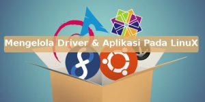 cara install driver dab mengelola aplikasi pada linux