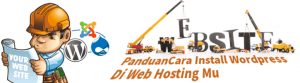 panduan cara install wordpress di hosting mu saat membuat blog/website sendiri