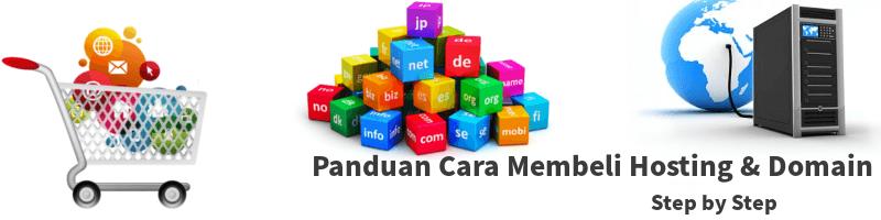 panduan cara membeli hosting dan domain di hosting terbaik indonesia