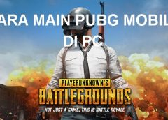 Cara Main PUBG Mobile di PC Dengan Tencent Gaming Buddy