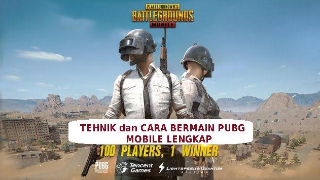tehnik dan cara bermain PUBG mobile agar menang chicken dinner