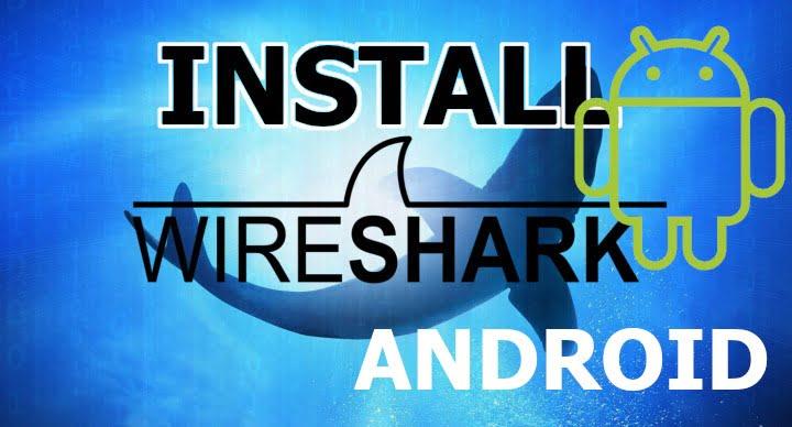 Cara install WireShark di TermuX Android Tanpa Root