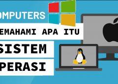 Pengertian Sistem Operasi Komputer|Fungsi dan Contoh