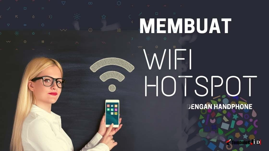 Cara Membuat WiFi Hotspot di HP Android dan Iphone