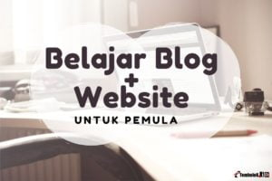 belajar website dan blogging