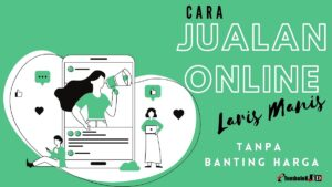 cara jualan online laris manis tanpa banting harga