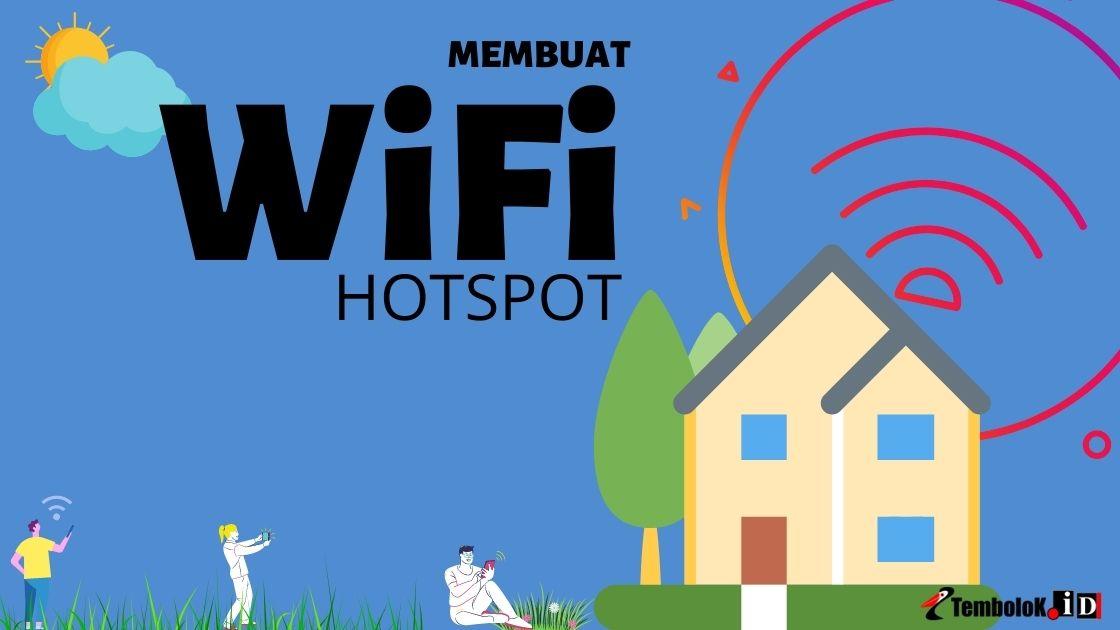 membuat wifi hotspot di rumah, kantor gratis dan sistem voucher