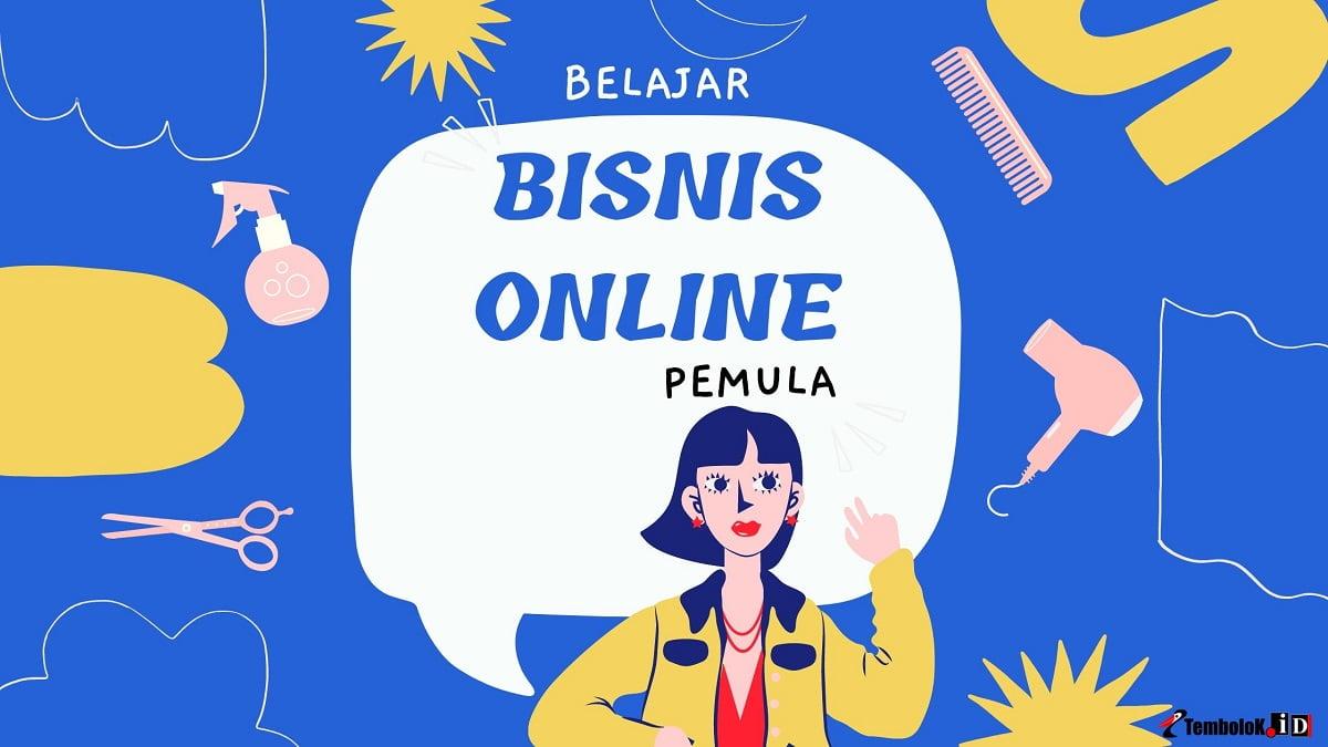 belajar bisnis online untuk pemula