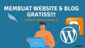 cara membuat website dan blog gratis di blogspot dan wordpress