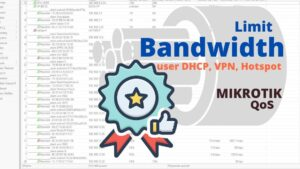 cara limit bandwidth user DHCP vpn dan hotspot mikrotik