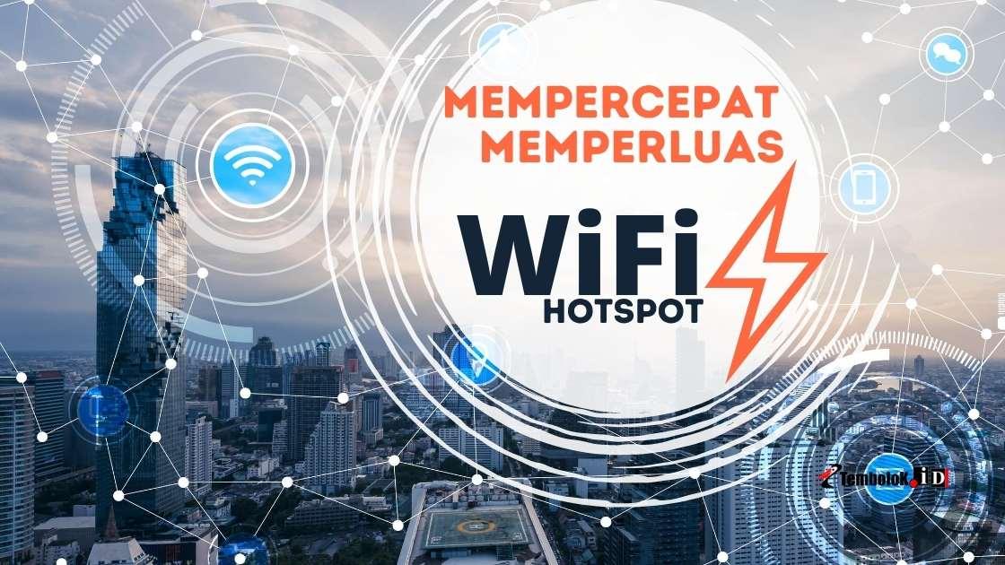 Cara Mempercepat & Memperluas Jaringan WiFi